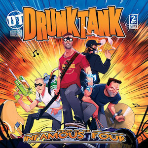 Drunktank : Return Of The Infamous Four CD