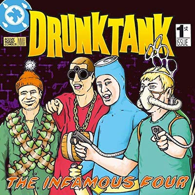 Drunktank The Infamous Four